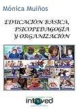img - for Educaci n b sica, psicopedagog a y organizaci n book / textbook / text book