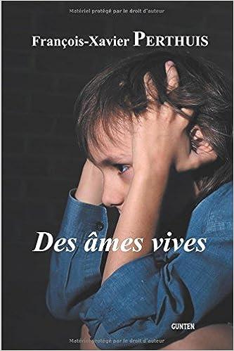 Ebooks gratuits txt télécharger Des âmes vives PDF 2366820488