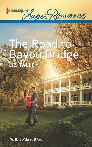 The Road to Bayou Bridge (The Boys of Bayou Bridge Book 3)