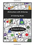 Abstractions With Arttorney: (A Coloring Book)