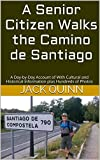 Jack Quinn's book is a daily account, in the form of a journal, of one man's solo trek along the Camino de Santiago from Saint-Jean-Pied-de-Port in France to Sarría, Spain plus descriptions and photos of Santiago itself and of Madrid. The boo...