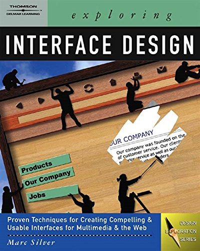 Exploring Interface Design (Graphic Design/Interactive Media) (Interface Graphics)