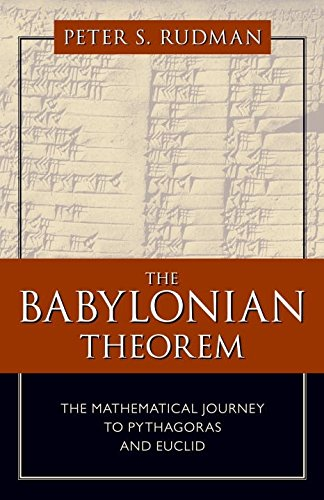 The Babylonian Theorem: The Mathematical Journey to Pythagoras and Euclid