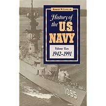 History of the U.S. Navy (Volume 2)