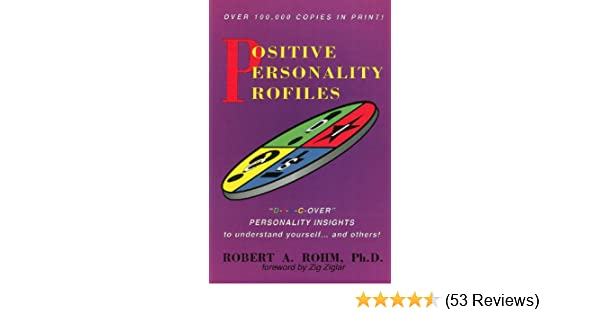 positive personality profiles d i s c over personality insights to