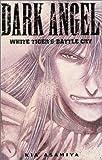 Dark Angel Volume 2 (v. 2)