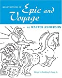 Illustrations of Epic and Voyage, Walter Inglis Anderson, 157806855X