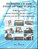 Bridges at the Foot of the Rapids 9781591963332