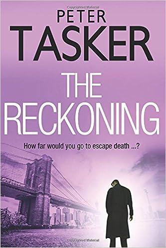 Amazon com: The Reckoning (9781537391434): Peter Tasker: Books