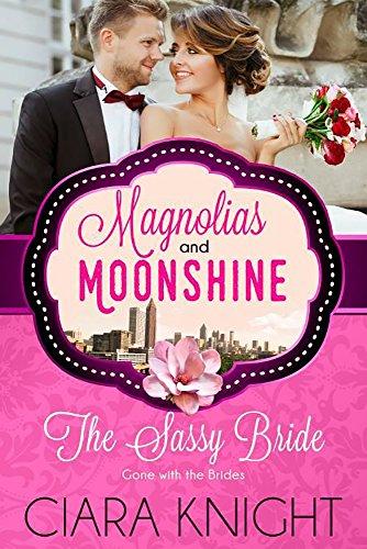 Sassy Bride Magnolias Moonshine Novella ebook product image