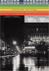 Walter Benjamin: Selected Writings, Volume 1: 1913-1926