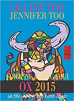 Lillian Too & Jennifer Too Fortune & Feng Shui 2015 Ox November 10, 2014