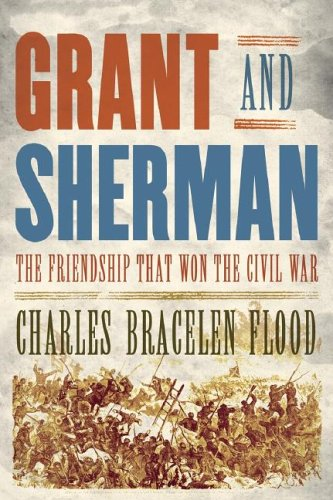 Grant and Sherman LP: The Friendship That Won the Civil War