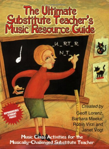 Substitute Music - The Ultimate Substitute Teacher's Music Resource Guide
