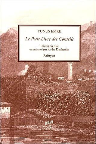 12dabe81c30 Amazon.fr - Le Petit Livre des Conseils - Yunus Emrè