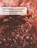 img - for Debt Defaults and Lessons from a Decade of Crises by Sturzenegger Federico Zettelmeyer Jeromin (2007-01-05) Hardcover book / textbook / text book