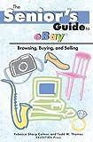 Senior's Guide to Ebay, Rebecca Colmer, 0965167275