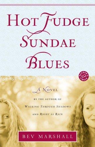 Fudge Hot Sundaes - Hot Fudge Sundae Blues: A Novel