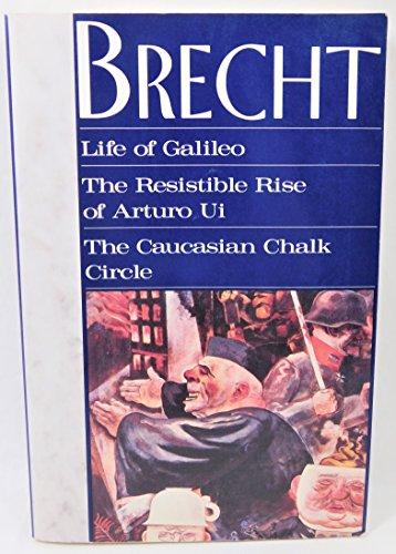 Life of Galileo, The Resistible Rise Of Arturo Ui, The Caucasian Circle