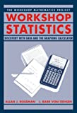 Workshop Statistics : Discovery Through Data and the Graphing Calculator, Rossman, Allan J. and Chance, Beth L., 0387983538