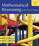 Mathematical Reasoning for Elementary Teachers Value Pack (includes Mathematics Activities for Elementary Teachers for Mathematical Reasoning for Elementary Teachers and MyMathLab/MyStatLab Student Access Kit ), Long and Long, Calvin T., 0321578031