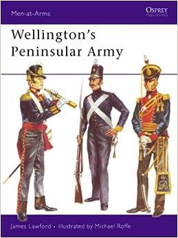 Wellington's Peninsular Army (Men-at-Arms)