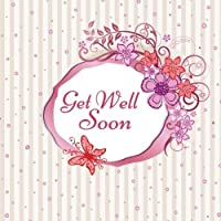 Get Well Soon: Message Guest Book, With Anti Stress Coloring Pages, Scrap Book, Memory Keepsake For Family And Friend To Write In, Colleagues, Mom, ... Elderly, Hospital Visit Gift Soft Paperback