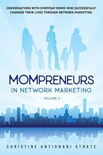 Mompreneurs in Network Marketing Volume 2