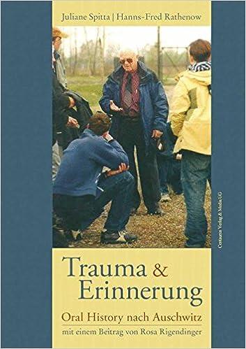 Trauma und Erinnerung (Reihe Geschichtswissenschaft)