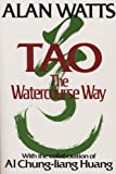 Tao: The Watercourse Way, Alan Watts, 0394733118