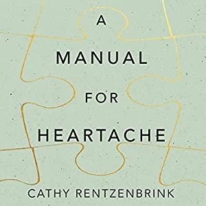 A Manual for Heartache Audiobook