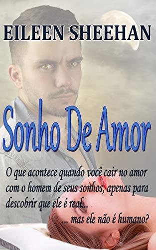 Sonho De Amor (Portuguese Edition)