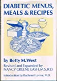 Diabetic Menus, Meals, and Recipes, West, Betty M. and Greene East, Nancy, 0816166897