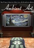 Ambient Art: Impressionism