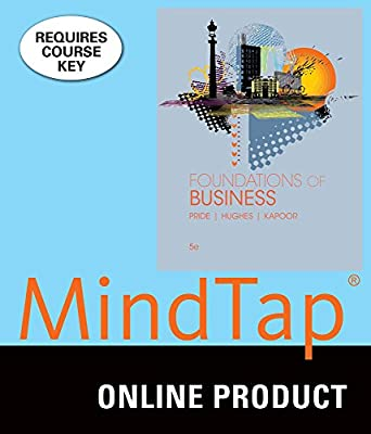 MindTap Introduction to Business for Pride/Hughes/Kapoor's Foundations of Business, 5th Edition