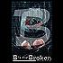 B is for Broken (Alphabet Anthologies Book 2)
