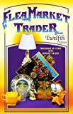 img - for Flea Market Trader: Thousands of Items With Current Values (12th ed) book / textbook / text book