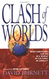 Clash of Worlds, Burnett, David, 0825462010