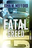 FATAL GREED (Greed Series Book 1)