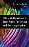 Efficient Algorithms of Time Series Processing and Their Applications, , 1606920626