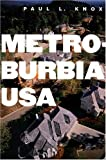 Metroburbia, USA, Professor Paul L Knox, 0813543576