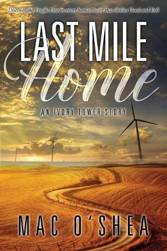 Latest Mile Home (Ivory Tower)