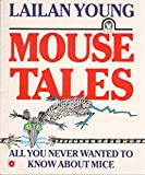 img - for Mouse Tales: All You Ever Wanted to Know About Mice (Coronet Books) book / textbook / text book