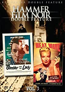 Hammer Film Noir Double Feature, Vol. 3 - Gambler and the Lady / Heat Wave [Import]