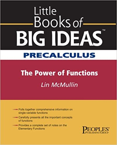 Little Books of Big Ideas Precalculus: The Power of