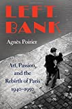 img - for Left Bank: Art, Passion, and the Rebirth of Paris, 1940-50 book / textbook / text book