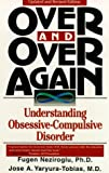 Over and Over Again: Understanding Obsessive-Compulsive Disorder
