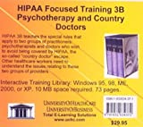 HIPAA Focused Training 3B : Psychotherapy and Country Doctors, Farb, Daniel, 1932634371