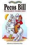 Pecos Bill Roughest Toughest Best - Pbk (A Troll First-Start Tall Tale)
