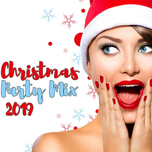 Christmas Party Mix 2019 (Christmas Mix Songs 2019 Party)